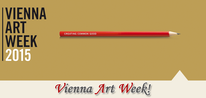 Vienna Art Week 2015 -Creating Common Good 0