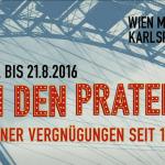 Ausstellung In den Prater Wien Museum