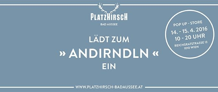 Platzhirsch-Pop Up Store andirndln