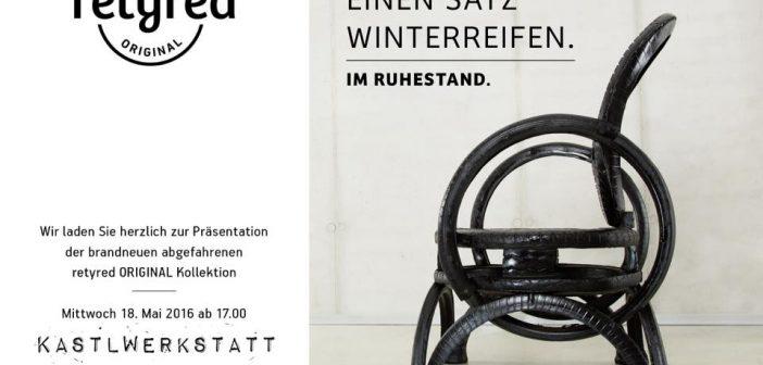 retyred ORIGINAL Präsentation in Monica Weinzettl und Gerold Rudles KastlWerkstatt