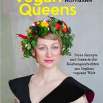 Cover Vegan Queens © Zoe Spawton/ Edel Books