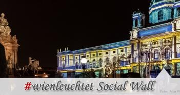 Wien leuchtet Social Wall