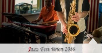 Jazz Fest Wien 2016